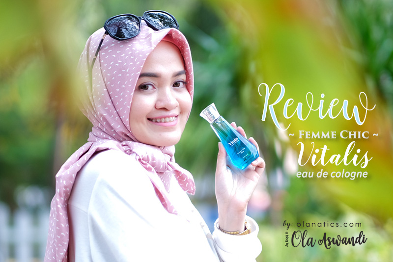 vitalis-cover-2 Review Vitalis Eau De Cologne: Femme Chic