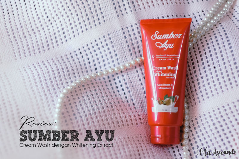 Cover-Sumber-Ayu-Whitening-20 Review Sumber Ayu Cream Wash dengan Whitening Extract