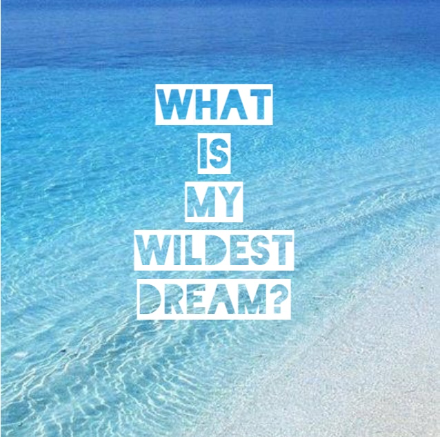 IMG_3571 EF #2: What Is My Wildest Dream?