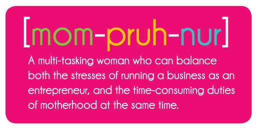 mom-pruh-nur-definition 8 Tips Memulai Karir Sebagai Mompreneur