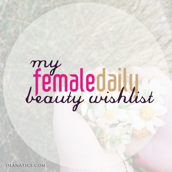 fd-wishlist My Female Daily Beauty Wishlist