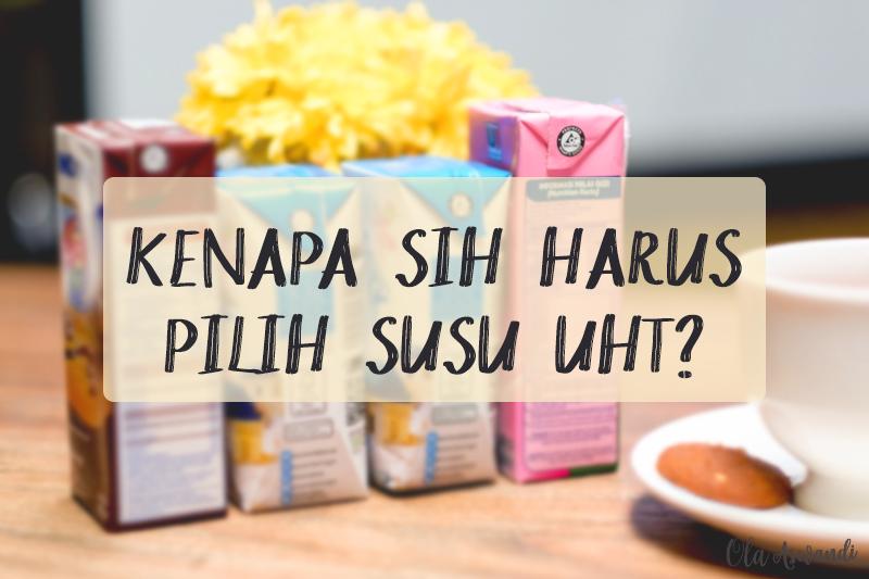 Cover-TetraPak-Indonesia Kenapa Sih Harus Pilih Susu UHT?